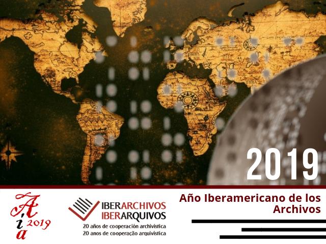 2019 Año Iberoamericano de los Archivos para la Transparencia y la Memoria