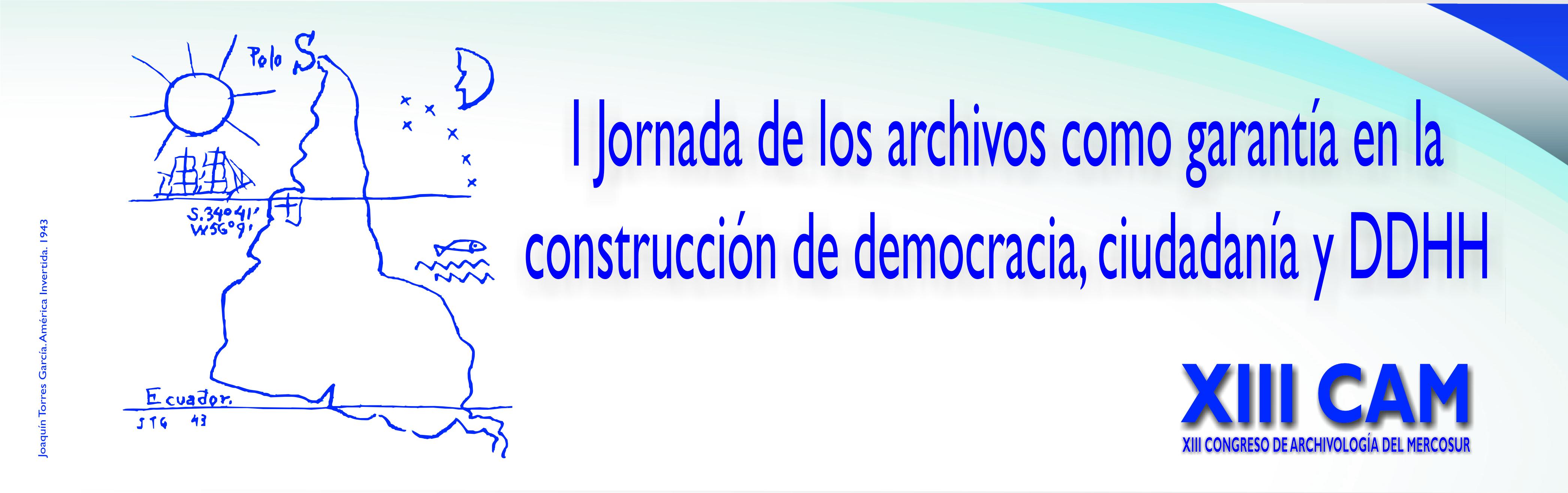 I Jornada de los archivos como garantía en la construcción de democracia, ciudadanía y DDHH
