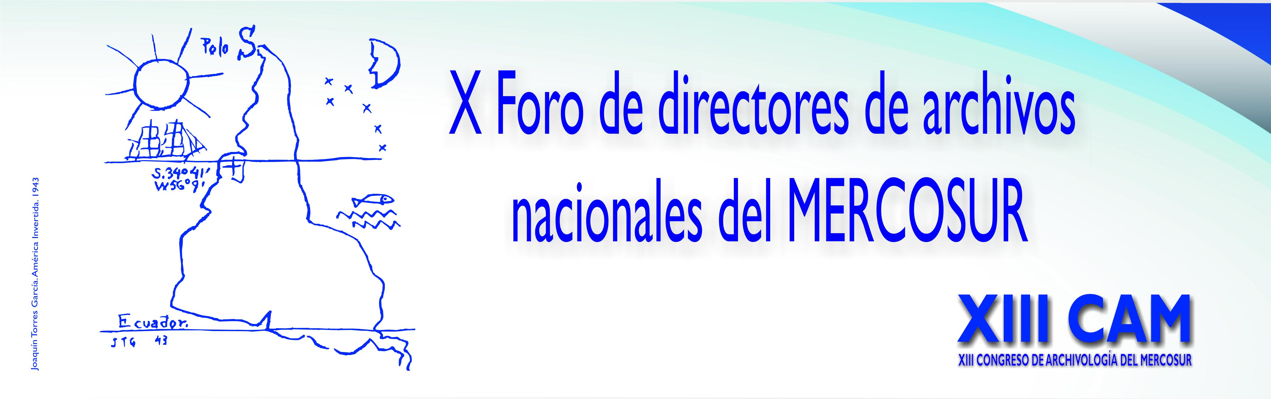 X Foro de directores de archivos nacionales del MERCOSUR
