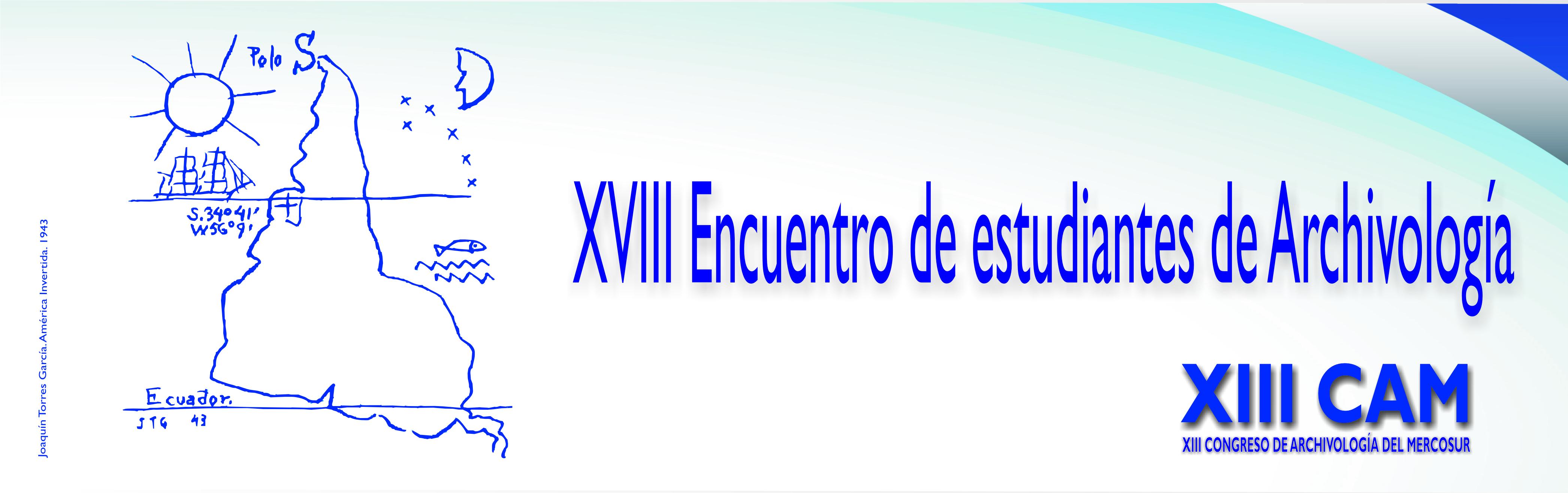 XVIII Encuentro de estudiantes de Archivología